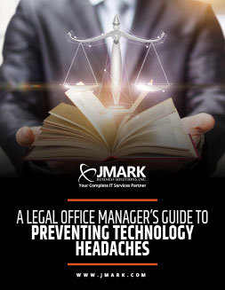 A Legal Office Manager's Guide To Preventing Technology Headaches