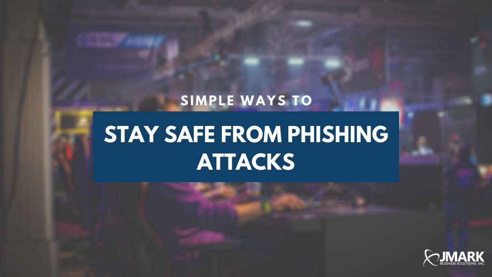 Simple Ways to Stay Safe From Phishing Attacks - Blog Banner
