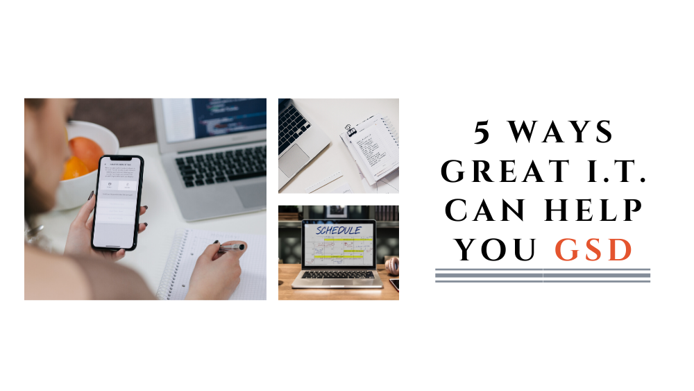 Banner - 5 Ways Great I.T. Can Help You GSD