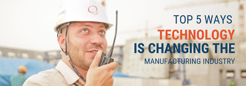 Banner - Top 5 Ways Manufacturing Industry