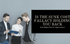 Banner - Is The Sunk Cost Fallacy Holding You Back