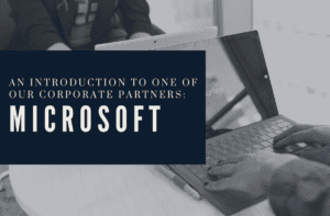 An Introduction to One of Our Corporate Partners: Microsoft