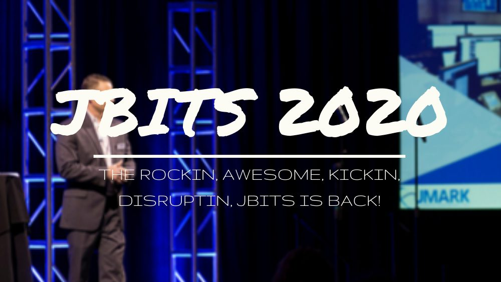 The Rockin, Awesome, Kickin, Disruptin, JBITS Is Back!