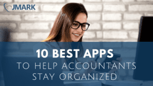 10 Best Apps to Help Accountants Stay Organized