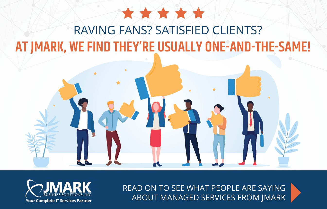Raving Fans and Satisfied Clients - JMARK Testimonials
