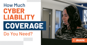 How Much Cyber Liability Coverage Should Your Business Have?